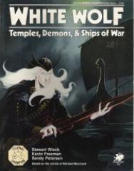 White Wolf - Temples, Demons & Ships of War