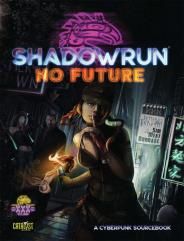 Shadowrun - No Future