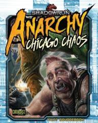 Shadowrun - Anarchy - Chicago Chaos