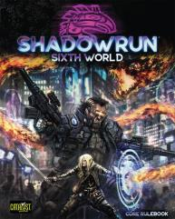 Shadowrun - Sixth World, Core Rulebook (6th Edition)