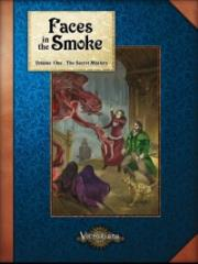 Faces in the Smoke #1 - The Secret Masters