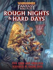 Warhammer Fantasy Roleplay - Rough Nights and Hard Days