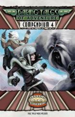 Daring Tales of Adventure - Compendium #4