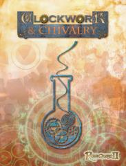 Clockwork & Chivalry (1st Edition)