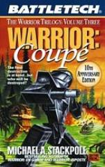Warrior Trilogy #3 - Warrior - Coupe (10th Anniversary Edition)