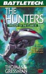 Twilight of the Clans #3 - The Hunters