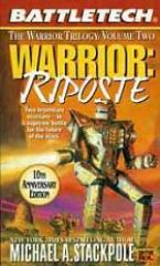 Warrior Trilogy #2 - Warrior - Riposte (10th Anniversary Edition)