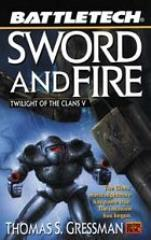 Twilight of the Clans #5 - Sword and Fire