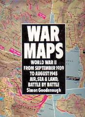 War Maps - World War II 1939-1945