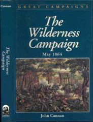 Wilderness Campaign, The - May 1864