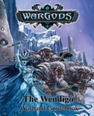 Warband Guide - The Wendigo