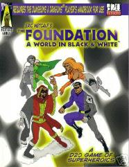 Foundation, The - A World In Black & White