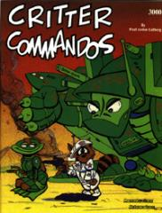 Critter Commandos (1st Edition)