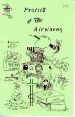 Profits of the Airwaves