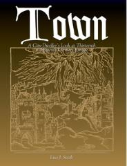 Town - A City-Dweller's Look at Thirteenth to Fifteenth Century Europe