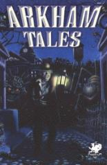 Arkham Tales - Legends of the Haunted Tales