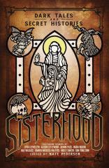 Sisterhood - Dark Tales & Secret Histories