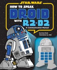 Star Wars How to Speak Droid with R2-D2