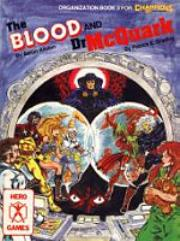 Blood and Dr. McQuark, The