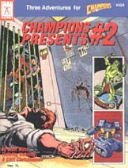 Champions Presents #2