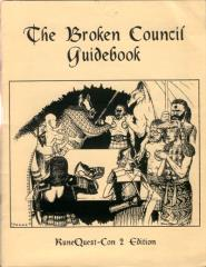 Broken Council Guidebook, The (RuneQuest Con-2 Edition)