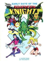 Early Days of the Southern Knights Vol. 7