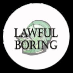 Lawful Boring