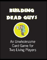 Building Dead Guys