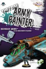 7 Day Army Painter w/Brandon Palmer, The - Elysian Army