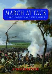 March Attack - The Napoleonic Wars