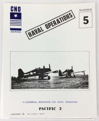 CNO Series #5 - Naval Operations, Pacific 2