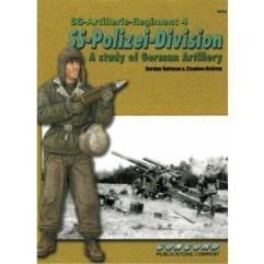 SS-Artillerie-Regiment Vol. 4 - SS-Polizei-Division, A Study of German Artillery