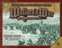 Wallace's War - Stirling Bridge & Falkirk