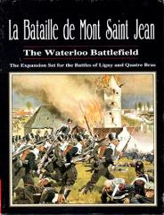 La Bataille de Mont Saint Jean - The Waterloo Battlefield