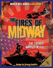 Fires of Midway, The - The Carrier Battles of 1942