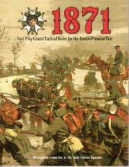 1871 - Fast Play Grand Tactical Rules for the Franco-Prussian War