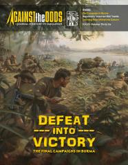 #36 w/Defeat into Victory - The Final Campaigns in Burma