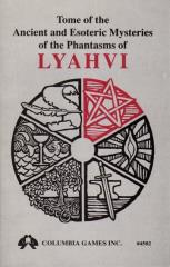 Tome of Ancient and Esoteric Mysteries of the Powers of Lyahvi