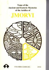 Tome of Ancient and Esoteric Mysteries of the Powers of Jmorvi