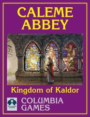 Kingdom of Kaldor - Caleme Abbey