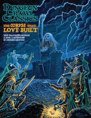 Corpse That Love Built, The