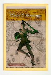 Elven Entourage, The