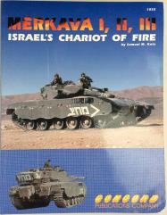 Merkava I, II, III - Israel's Chariot of Fire