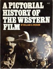 Pictorial history of the Western Film, A