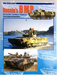 Russia's BMP Infantry Combat Vehicles