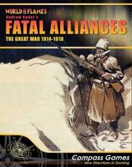 Fatal Alliances - The Great War