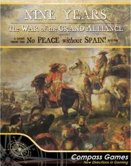 Nine Years - The War of the Grand Alliance 1688-1697