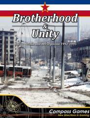 Brotherhood & Unity - War in Bosnia and Herzegovina 1992-1995
