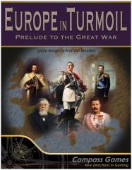 Europe in Turmoil - Prelude to The Great War