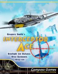 Interceptor Ace - Daylight Air Defense Over Germany, 1943-44